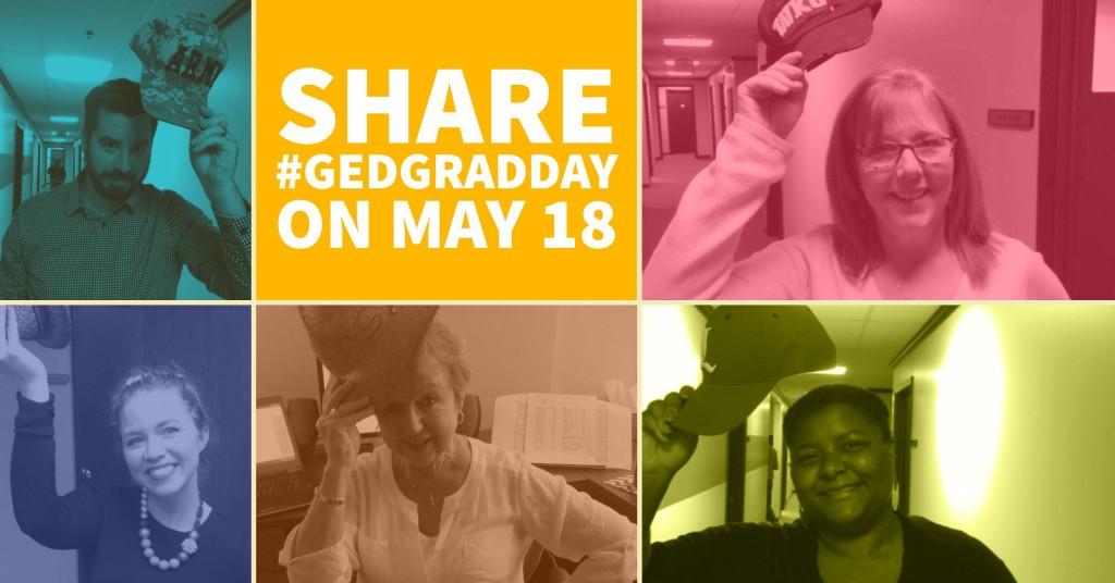 Post #GEDGradDay on social media on May 18