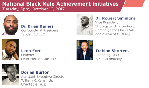 National Black Male Achievement Initiatives – Tuesday, October 10, 2017