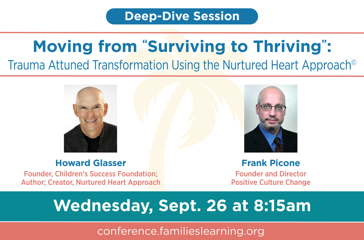 "Moving from ""Surviving to Thriving"": Trauma Attuned Transformation Using the Nurtured Heart Approach©, Wednesday, September 26 at 8:15am"