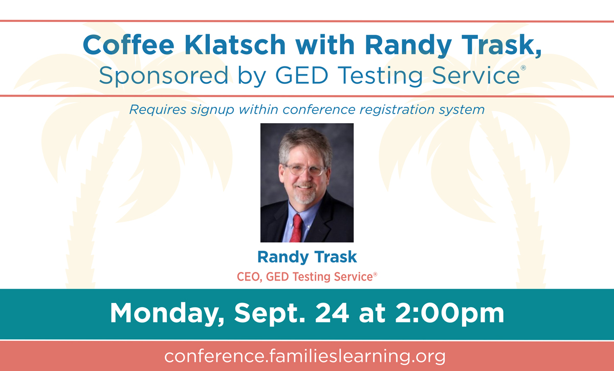 Coffee Klatsch with Randy Trask, Sponsored by GED Testing Service®, Monday, September 24 at 2:00pm
